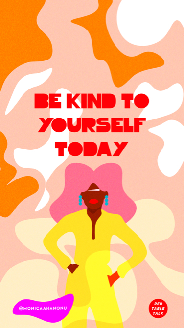 "A quote that says ""Be Kind to Yourself Today"""